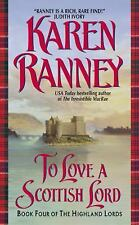 To Love a Scottish Lord: Book Four of the Highland Lords - Ranney, Karen - Mass
