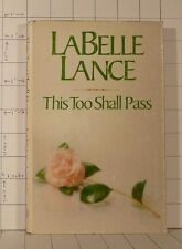 This Too Shall Pass   by LaBelle D. Lance   (1978, Hardcover)   G107