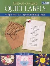 One-Of-A-Kind Quilt Labels: Unique Ideas for a Special Finishing Touch-ExLibrary