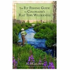 The Pruett: The Fly Fishing Guide to Colorado's Flat Tops Wilderness by Al...