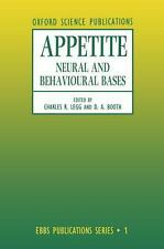 Appetite: Neural and Behavioural Bases (Ebbs Publications, No 1)-ExLibrary