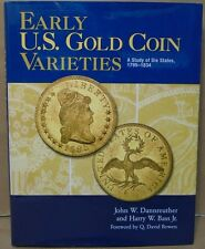 Early U.S. Gold Coin Varieties 1795-1834 by Dannreuther and Bass Hardcover Book
