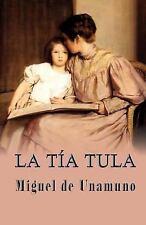 La Tía Tula by Miguel de Unamuno (2013, Paperback)