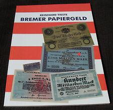 1040: Das Bremer Papiergeld 1856 - zum Ende der DM, Reinhard Tieste