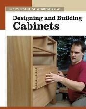 New Best of Fine Woodworking: Designing and Building Cabinets by Fine...
