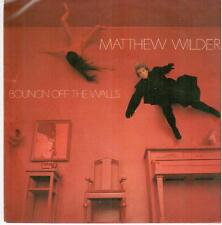 "606 7 ""Single: Matthew Wilder - Bouncin' Off The Walls / Love Of An Amazon"