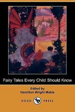 Fairy Tales Every Child Should Know (2007, Paperback)