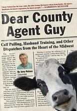 Dear County Agent Guy : Miraculous Calf Pullers, Bug-Frying Fences, Killer...