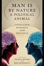 Homme est par nature un animal politique: evolution, biologie, et la politique par hatemi