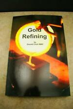 Gold Refining Book by Donald Clark - Nitric&Sulphuric Acid Methods Mining Silver