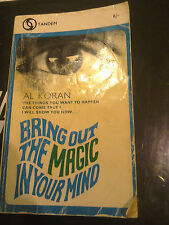 Bring out the magic in your mind, Al Koran, 1969 Paperback Book