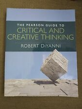 THE PEARSON GUIDE TO CRITICAL AND CREATIVE THINKING ROBERT DIYANNI LAB SERIES