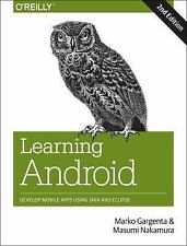 Learning Android : Develop Mobile Apps Using Java and Eclipse by Masumi...