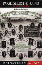 Paradise Lost and Found: The Story of Belfast Celtic (Mainstream sport) Padraig