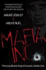 Mafia Inc.: The Long, Bloody Reign of Canada's Sicilian Clan-ExLibrary