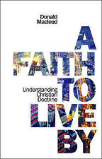 Faith to Live by, a PB, Donald MacLeod