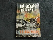 THE GREATEST RAID OF ALL  BY  C. E. LUCAS PHILLIPS - 1960 -( HARDCOVER BOOK ) **