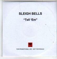 (BT290) Sleigh Bells, Tell Em - DJ CD