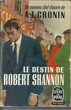 A. J. CRONIN LE DESTIN DE ROBERT SHANNON