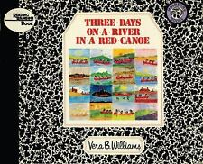 NEW - Three Days on a River in a Red Canoe (Reading Rainbow Books)