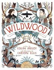 Wildwood Chronicles: Wildwood 1 by Colin Meloy (2011, Hardcover)