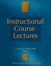 Instructional Course Lectures Vol 56 2007 (Instructional Course Lectures (Americ