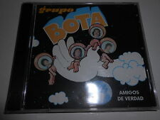 "CD-GRUPO BOTA "" AMIGOS DE VERDAD "" .SEALED"