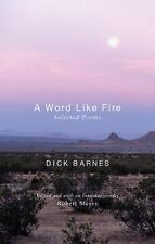 A Word Like Fire: Selected Poems