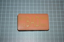 """We Do Bad Things To Bad People - Orange"" PVC Military Morale Patch"