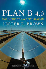 Plan B 4.0: Mobilizing to Save Civilization, Brown, Lester, New Condition