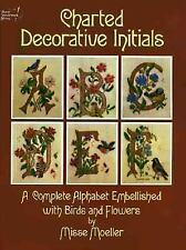 Charted Decorative Initials: A Complete Alphabet Embellished with Bird-ExLibrary