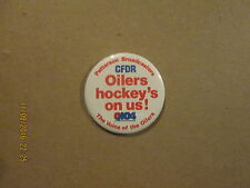 AHL Nova Scotia Oilers Vintage CFDR Oilers Hockey's On Us! Pinback Button