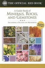 A Guide Book of Minerals, Rocks and Gemstones: Includi