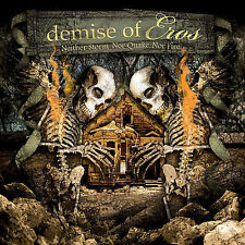 Demise Of Eros - Neither Storm Nor Quake Nor Fi (2006) - Used - Compact Dis