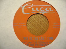 CUCA 45 RECORD/ RAYLENE + DAIRYLAND/THIS IS THE LAST TIME/ SENTENCED/ J-1141/ EX