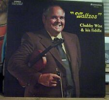 """Chubby Wise & His Fiddle """"Waltzes"""" Stoneway Stereo LP 124"""