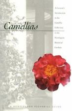 Camellias: A Curator's Introduction to the Camellia Collection in the Huntington
