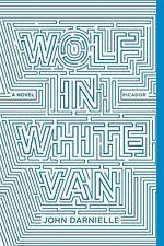 Wolf in White Van: A Novel, Darnielle, John