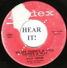 Kylo Turner TEEN 45 (Andex 4027) Where There's A Will There's A Way/ I Need Your