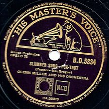 "1944 GLENN MILLER 78 "" MOONLIGHT COCKTAIL / SLUMBER SONG "" UK HMV BD5834 EX NICE"