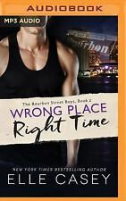 The Bourbon Street Boys: Wrong Place, Right Time 2 by Elle Casey (2016, MP3...