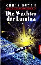 """Chris Bunch - """" Der Schattenjäger 2 - Die Wächter der LUMINA """" (1998) - tb"""