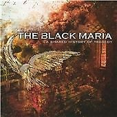 The Black Maria - Shared History in Tragedy (2006)