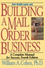 Building a Mail Order Business: A Complete Manual for Success (Buildin-ExLibrary