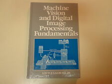 Machine Vision and Digital Image Processing Fundamentals 1990 Engineering