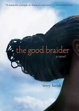The Good Braider by Terry Farish (2014, Paperback)