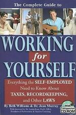 The Complete Guide to Working for Yourself: Everything the Self-Employ-ExLibrary