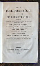BOWDEN, POURRITURE SECHE, CONSTRUCTION VAISSEAUX, MOULINS ETC....1819