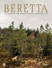 Beretta: 500 Years of the World's Finest Sporting and Shooting Life Book~NEW HC