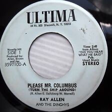 RAY ALLEN & DINGHYS 60's novelty 45 PLEASE MR COLUMBUS TURN THIS SHIP   jr149